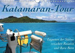 Katamaran-Tour (Wandkalender 2019 DIN A4 quer) von Thiem-Eberitsch,  Jana