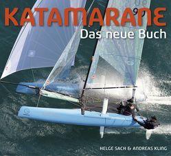 Katamarane – Das neue Buch von Kling,  Andreas, Sach,  Helge