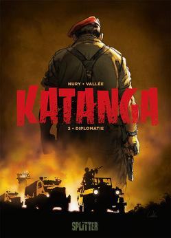 Katanga. Band 2 von Nury,  Fabien, Vallée,  Sylvain