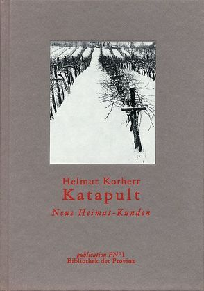 Katapult von Korherr,  Helmut, Pils,  Richard