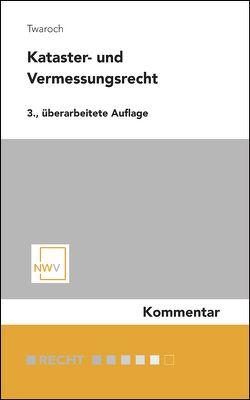 Kataster- und Vermessungsrecht von Twaroch,  Christoph