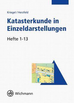 Katasterkunde in Einzeldarstellungen von Herzfeld,  Günter, Kriegel,  Otto
