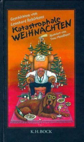 Katastrophale Weihnachten von Munzlinger,  Tony, Reinirkens,  Leonhard