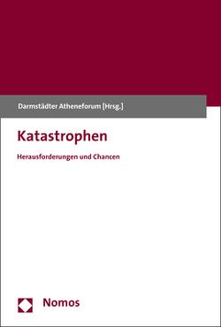 Katastrophen von Darmstädter Atheneforum e.V.