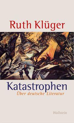 Katastrophen von Klüger,  Ruth