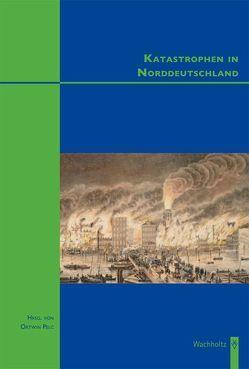 Katastrophen in Norddeutschland von Pelc,  Ortwin