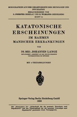 Katatonische Erscheinungen im Rahmen Manischer Erkrankungen von Lange,  Johannes