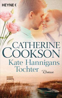 Kate Hannigans Tochter von Cookson,  Catherine