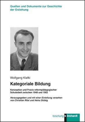 Kategoriale Bildung von Klafki,  Wolfgang, Ritzi,  Christian, Stübig,  Heinz