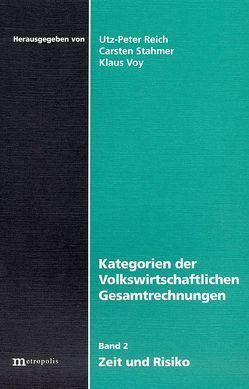 Kategorien der volkswirtschaftlichen Gesamtrechnungen / Kategorien der volkswirtschaftlichen Gesamtrechnungen von Reich,  Utz P, Stahmer,  Carsten, Voy,  Klaus