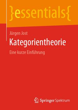Kategorientheorie von Jost,  Jürgen
