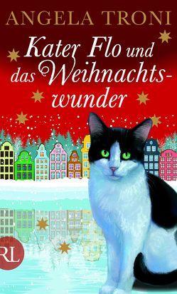 Kater Flo und das Weihnachtswunder von Troni,  Angela