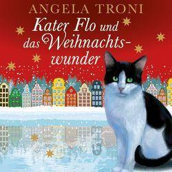 Kater Flo und das Weihnachtswunder von Brettschneider,  Merete, Troni,  Angela