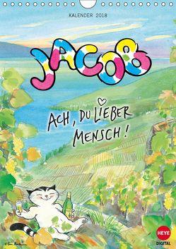 Kater Jacob: Ach Du lieber Mensch (Wandkalender 2018 DIN A4 hoch) von Hartmann,  Sven