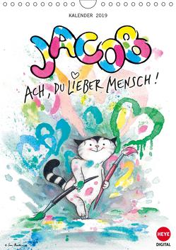 Kater Jacob: Ach Du lieber Mensch (Wandkalender 2019 DIN A4 hoch) von Hartmann,  Sven