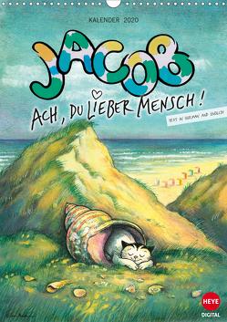 Kater Jacob: Ach Du lieber Mensch (Wandkalender 2020 DIN A3 hoch) von Hartmann,  Sven