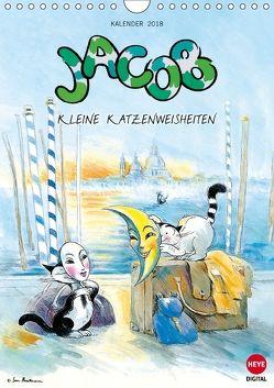 Kater Jacob kleine Katzenweisheiten (Wandkalender 2018 DIN A4 hoch) von Hartmann,  Sven