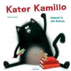 Kater Kamillo kommt in die Schule von Scotton,  Rob, Sylvia,  Tress