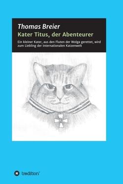 Kater Titus, der Abenteurer von Breier,  Thomas
