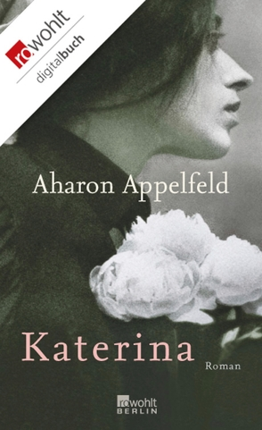 Katerina von Appelfeld,  Aharon, Pressler,  Mirjam
