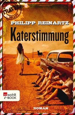 Katerstimmung von Reinartz,  Philipp