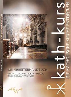 Kath-Kurs Mitarbeiterhandbuch von Dr. Mende OP,  Sr. Theresia, Dr. Sommer,  Pia, Weiss,  Katharina