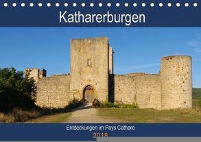 Katharerburgen – Entdeckungen im Pays Cathare (Tischkalender 2018 DIN A5 quer) von LianeM