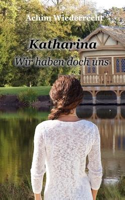 Katharina von Wiederrecht,  Achim