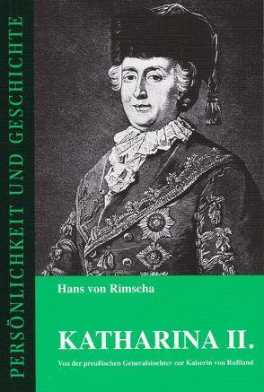 Katharina II. von Franz,  Günther, Rimscha,  Hans von