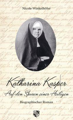 Katharina Kasper von Winkelhöfer,  Nicole