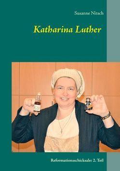 Katharina Luther von Nitsch,  Susanne