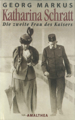 Katharina Schratt von Markus,  Georg