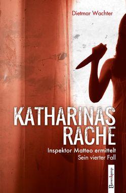 Katharinas Rache von Wachter,  Dietmar