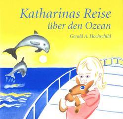 Katharinas Reise von Hochschild,  Gerald, Knobel,  Urs J