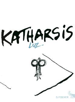 Katharsis von Aumüller,  Uli, Luz, Osterwald,  Grete