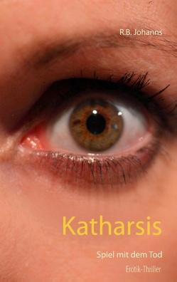 Katharsis von Johanns,  R.B.