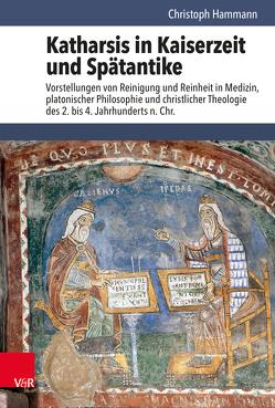 Katharsis in Kaiserzeit und Spätantike von Hämmann,  Christoph