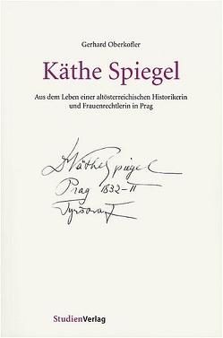 Käthe Spiegel von Oberkofler,  Gerhard