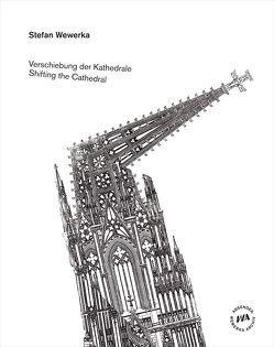 Verschiebung der Kathedrale von Eisold,  Norbert, Freitag,  Michael, Philipsen,  Christian, Wewerka,  Stefan