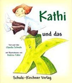 Kathi und das K von Falter,  Andrea, Scheuls,  Claudia