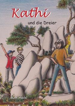 Kathi und die Dreier von Hackl,  Ruth
