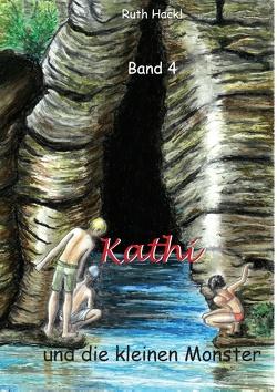 Kathi und die kleinen Monster von Hackl,  Ruth