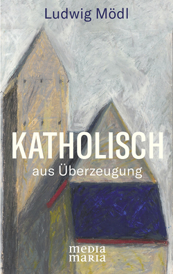 Katholisch von Mödl,  Ludwig