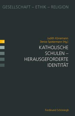 Katholische Schulen von Könemann,  Judith, Spiekermann,  Denise