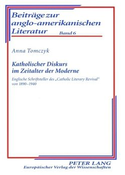Katholischer Diskurs im Zeitalter der Moderne von Tomczyk,  Anna