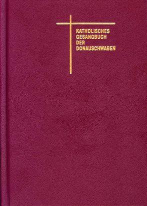 Katholisches Gesangbuch der Donauschwaben von Metz,  Franz