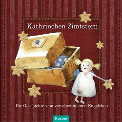 Kathrinchen Zimtstern von Backstein,  Bastian, Springsguth,  Günter