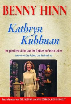Kathryn Kuhlman von Hinn,  Benny