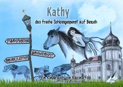 Kathy das freche Schlossgespenst auf Besuch von Melichar,  Prof. Adalbert, Pfolz,  Karin