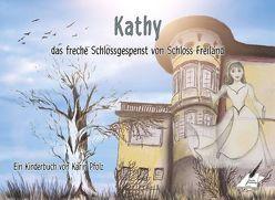 Kathy, das freche Schlossgespenst von Schloss Freiland von Pfolz,  Karin